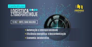 Conferência da LOGÍSTICA & TRANSPORTES HOJE é esta tarde